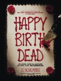 Happy Birthdead (VF)