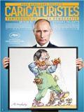 Caricaturistes - Fantassins de la d�mocratie