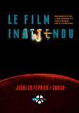 Il Film Inatteso - Le Film Inattendu
