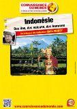 Connaissance du Monde : Indonesie