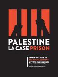 Palestine : la case prison