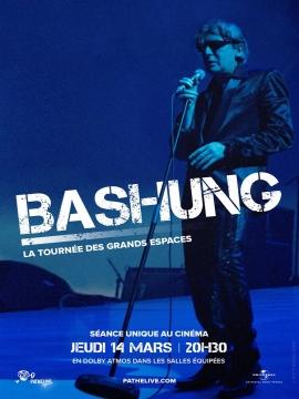 Bashung au cinéma – La tournée des grands espaces