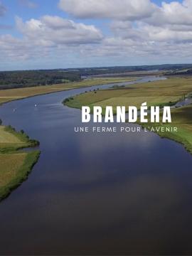 Brandéha, une ferme pour l'avenir