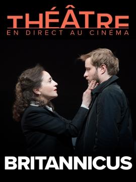Britannicus - En direct de la Salle Richelieu
