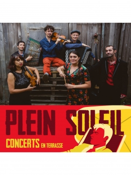 Concert Plein Soleil : Tarafikants