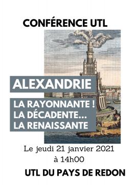 Conférence UTL : Alexandrie la rayonnante ! la décadente…la renaissante
