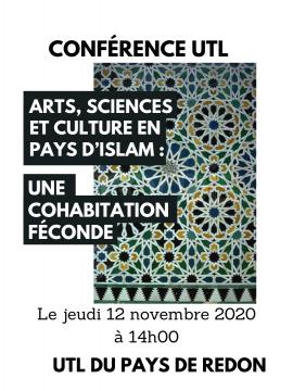 Conférence UTL :  Arts, sciences et culture en pays d'Islam : une cohabitation féconde