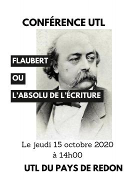 Conférence UTL :  Flaubert ou l'absolu de l'écriture
