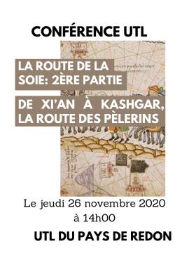 Conférence UTL :  LA ROUTE DE LA SOIE 2ère partie : de Xi'An à Kashgar, la route des pèlerins