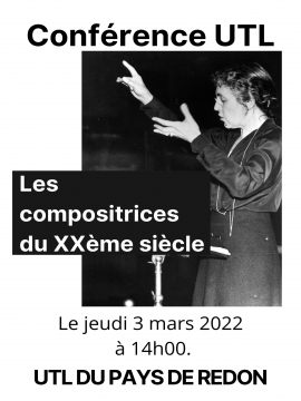 Conférence UTL : Les compositrices du XXème siècle