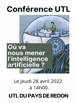 Conférence UTL : Où va nous mener l'intelligence artificielle ?