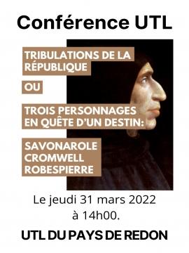Conférence UTL :  Tribulations de la République ou Trois personnages en quête d'un destin