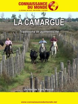 Connaissance du Monde : La Camargue - Traditions et authenticité