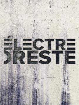 Electre/Oreste (Comédie française)