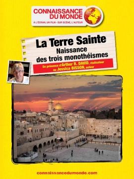 Les Terres Saintes, naissance des 3 monothéismes