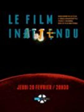 Le Film Inattendu