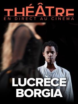 Lucrèce Borgia (Comédie française)