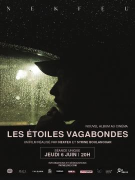 NEKFEU - LES ETOILES VAGABONDES - L'album au cinéma