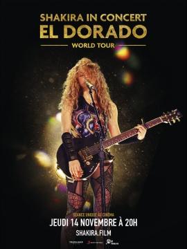 Shakira In Concert : El Dorado World Tou...