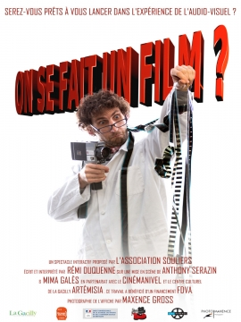 Spectacle interactif : On se fait un film?