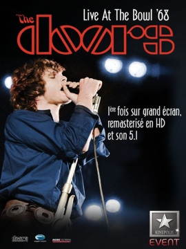 The Doors - Live At The Bowl 68 - Les 50 ans du concert au cinéma