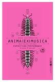 Exposition Anima(ex)Musica