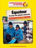 Équateur, Au pays des géants endormis