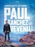 Paul Sanchez est Revenu ! (VF)